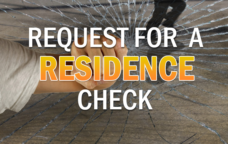 Request for a residence Check